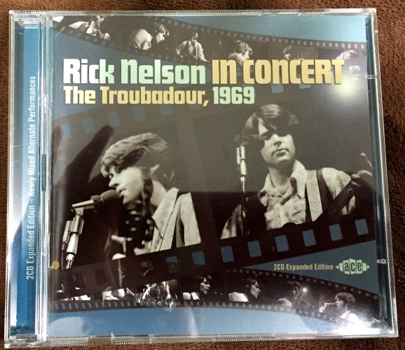 Rick Nelson, In Concert: The Troubadour, 1969