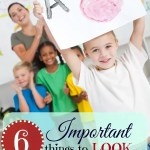 6 Important Things to Look for in a Preschool