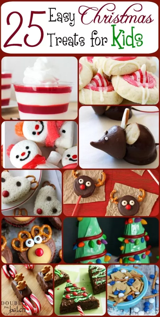 25 CUTE and EASY Christmas treats for KIDS!
