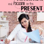 Eliminating Distractions and Focusing on the PRESENT