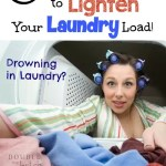 One Amazing Trick to Lighten Your Laundry Load