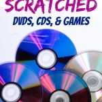 How to fix scratched DVDs, CDs, and Games