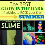 Glow In The Dark Activities To Rock Your Kids Summer