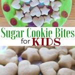 Sugar Cookie Bites for Kids