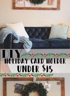 DIY Holiday Card Holder For Under $15