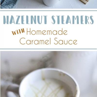 Hazelnut Steamer With Homemade Caramel Sauce