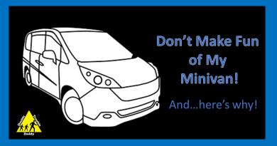 Don't Make Fun of My Minivan