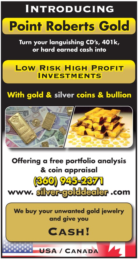 An advertisement for Point Roberts Gold used in the April 2013 edition of All Point Bulletin.