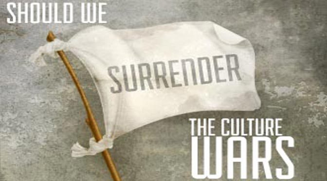 Should We Surrender the Cultural Wars? | Bob Russell