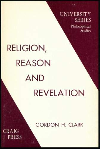 GHC Review 11; Religion, Reason, and Revelation 2