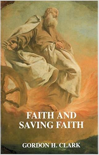 ghc review 32; faith and saving faith