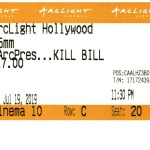 Kill Bill: Vol. 1 - 35mm - ArcLight Cinemas - Movie Ticket - CINEMA 10
