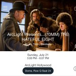 ArcLight Hollywood - The Hateful Eight (digital ticket)