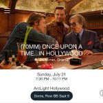 ArcLight Hollywood - Once Upon a Time... in Hollywood (digital ticket)