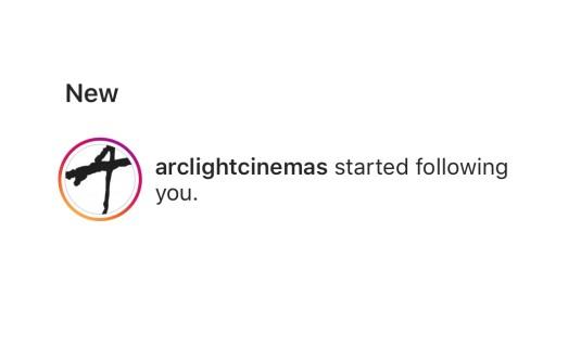 @arclightcinemas started following you - screenshot