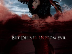 'But Deliver Us From Evil' Feature Film