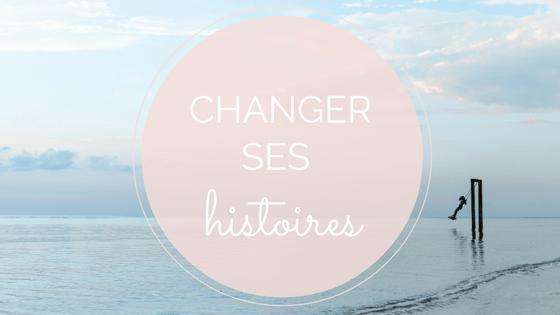 changer ses histoires changer sa vie