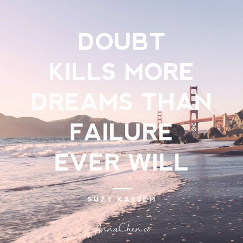 citation-coach-de-vie-doubts-kill-more-dreams-than-failure-ever-will