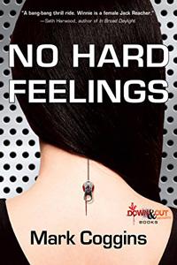 No Hard Feelings by Mark Coggins