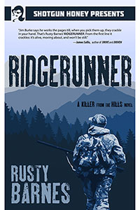 Ridgerunner by Rusty Barnes
