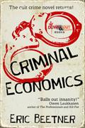Criminal Economics by Eric Beetner