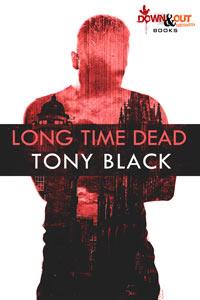 Long Time Dead by Tony Black