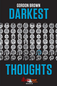Darkest Thoughts by Gordon Brown
