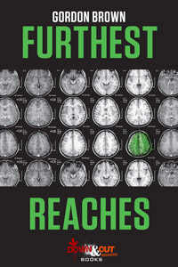 Furthest Reaches by Gordon Brown