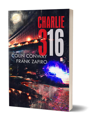 Charlie 316 by Frank Zafiro and Colin Conway