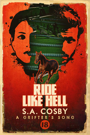 Ride Like Hell by SA Cosby