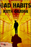 Bad Habits by Keith Gilman
