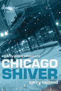 Chicago Shiver by Terry Holland