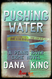 Pushing Water by Dana King