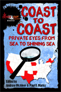 Coast To Coast: Private Eyes from Sea to Shining Sea by Andrew McAleer, editor