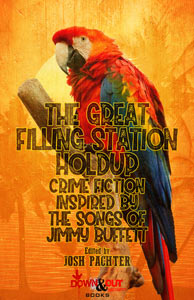 The Great Filling Station Holdup edited by Josh Pachter