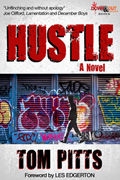 Hustle by Tom Pitts