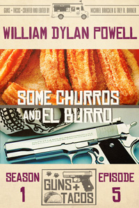 Some Churros and El Burro by William Dylan Powell