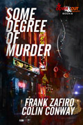 Some Degree of Murder by Frank Zafiro