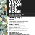 ThursdayJuly 25 is one ofseveral free lectures on modern art put on by the Downey Arts Coalition, Downey Museum of Art and curated by Roy Anthony Shabla. Lectures have been thefourth Thursday of the Month, 6:30pm, this is the fourth in the series. The free lecture is by Jonathan Anderson, Associate Professor of Art at […]
