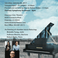 Michelle Tseng, violin Anthony Moreno, baritone Robert Blake, piano Friends of the Downey Symphony— We'll be presenting a very special concert on Saturday, January 28, in the Downey Theatre. Concert-goers have asked for piano and vocal music and to hear again some of the great young musicians who have performed in recent years. In response, […]