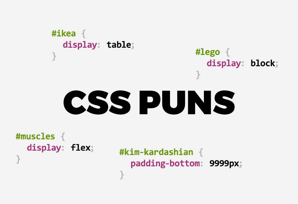 Hilarious CSS Puns That'll Make You Laugh