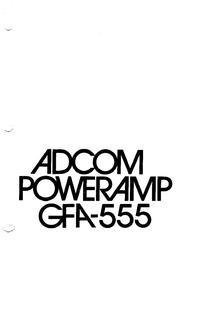 Adcom GFA-555 Amplifier User Manual