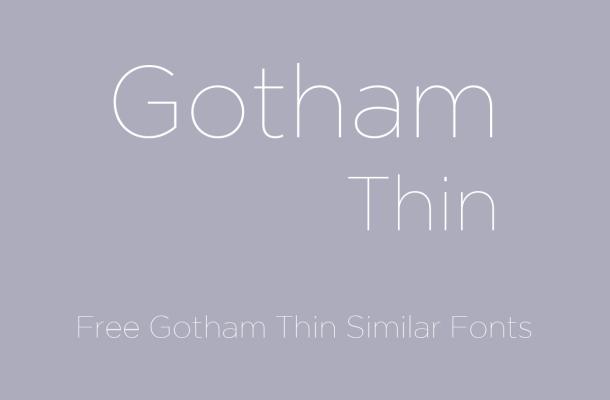 Gotham Thin Font Free