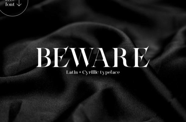 Beware Serif Font