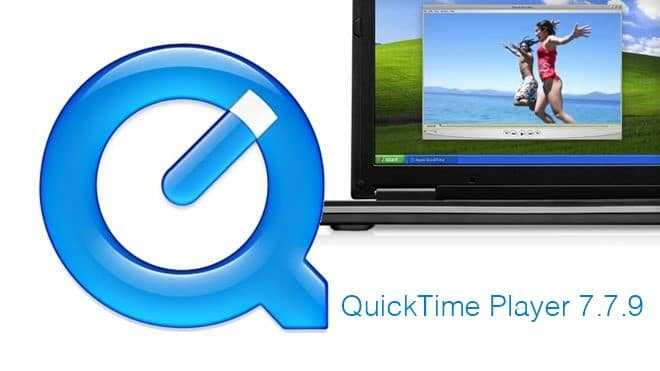 Download QuickTime Player 2019 Latest Free Version
