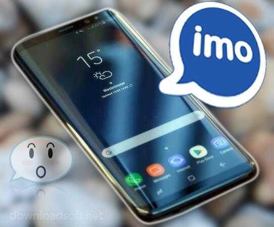 تحميل برنامج ايمو IMO 2019 دردشة نصية واتصالات صوتية مجانا