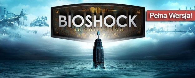 BioShock The Collection Pełna Wersja