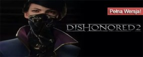 Dishonored II pobierz
