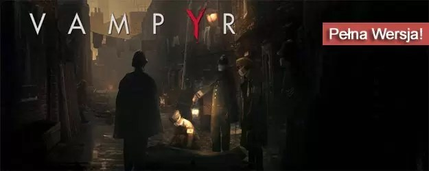 poradnik do gry Vampyr torrent