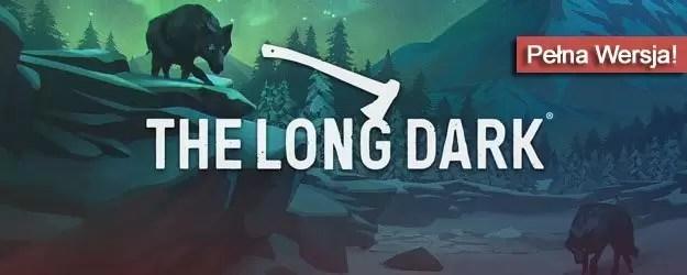 The Long Dark pobierz gre